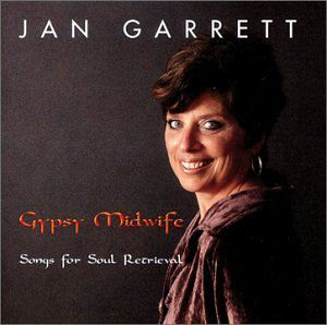 Gypsy Midwife-Songs for Soul Retrieval