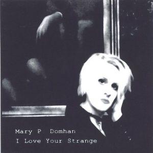 I Love Your Strange