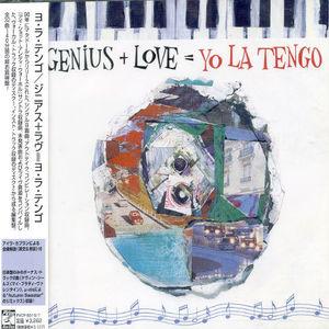Genius + Love = Yo La Tengo (+ Bonus Tracks) (jap) [Import]