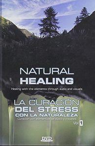 Natural Healing: Volume 1: La Curacion Del Stress Por la