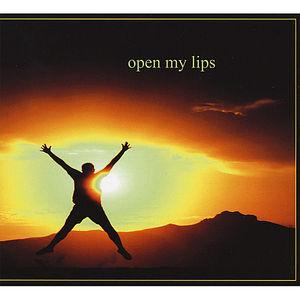 Open My Lips