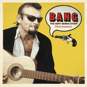 Bang: The Bert Berns Story (Various Artists)
