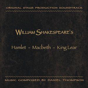 William Shakespeare's Hamlet /  Macbeth /  King Lear (Soundtrack)
