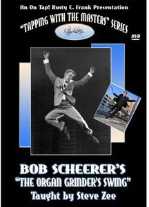 Bob Scheerer's Organ Grinder Swing