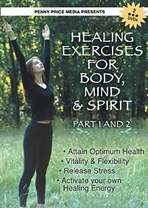 Healing Exercises For Body, Mind And Spirit