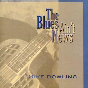 Blues Ain't News