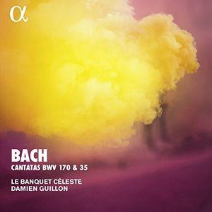 Cantatas BWV 170 & 35