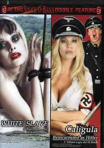 Caligula Reincarnated as Hitler /  White Slave