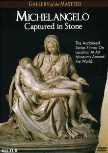 Michelangelo: Captured in Stone: Gallery of the