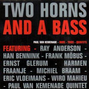 Two Horns & a Bass