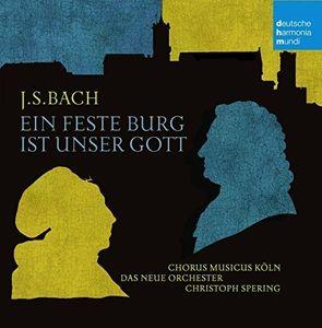 Bach : Ein Feste Burg Ist Unser Gott