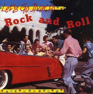 Let's Go Jivin To Rock & Roll