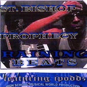 Prophecy Raining Beats