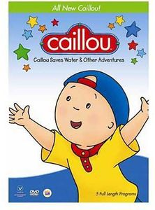 Caillou Saves Water & Other Adventures [Import]