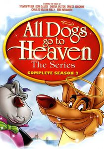 All Dogs Go to Heaven: The Complete Season Two