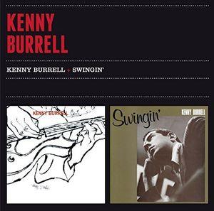 Kenny Burrell + Swingin' [Import]