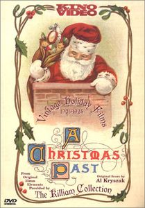 A Christmas Past: Vintage Holiday Films 1901-1925