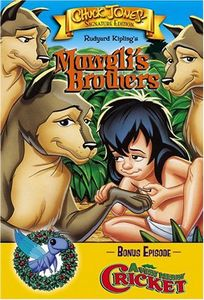 Mowgli's Brothers & Very Merry Cricket