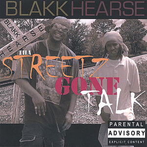Tha Streetz Gone Talk