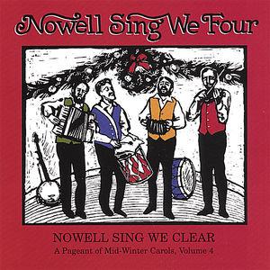 Nowell Sing We Four