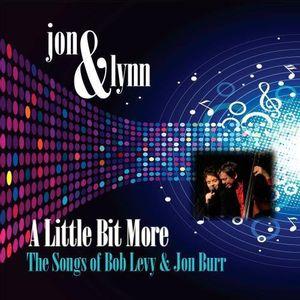 Little Bit More: The Songs of Bob Levy & Jon Burr