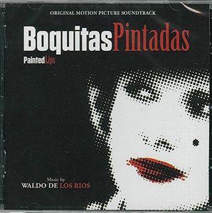 Boquitas Pintadas (Painted Lips) (Original Soundtrack) [Import]