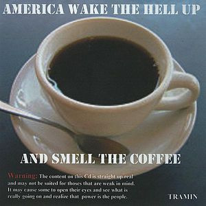 America Wake the Hell Up and Smell the Coffee
