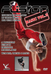 Fusion - Extreme Martial Arts Basic, Vol. 2: Weapons, Tricks, AndDance