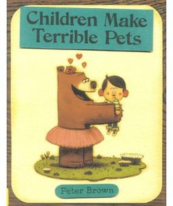 Children Make Terrible Pets...And More Stories About Family