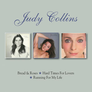 Bread & Roses /  Hard Times For Lovers /  Running For My Life [Import] , Judy Collins