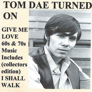 Tom Dae Turned on