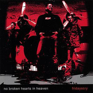 No Broken Hearts in Heaven