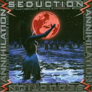 Annihilation & Seduction /  Various