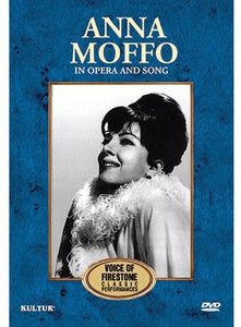 Anna Moffo: In Opera and Song