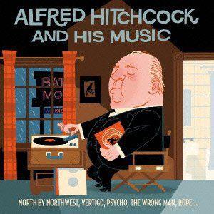 Alfred Hitchcock & His Music (Original Soundtrack) [Import]