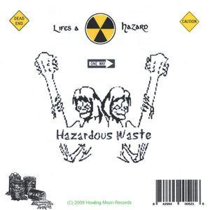 Lifes a Hazard