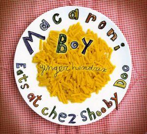 MacAroni Boy Eats at Chez Shooby Doo