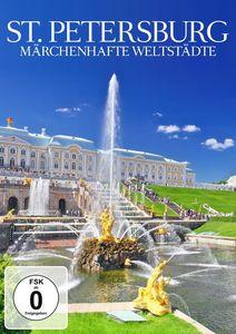 St. Petersburg: Marchenhafte Weltstadte