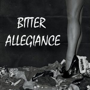 Bitter Allegiance