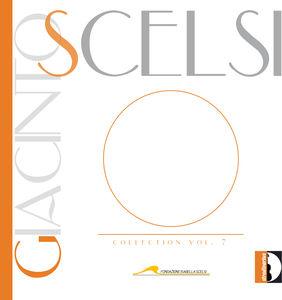 Giacinto Scelsi Collection Vol 7