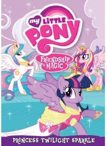My Little Pony Friendship Is Magic: Twilight Sparkle Princess