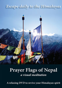 Prayer Flags of Nepal a Visual Meditation