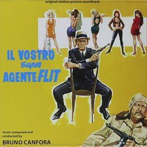 Il Vostro Super Agente Flit (Original Motion Picture Soundtrack)