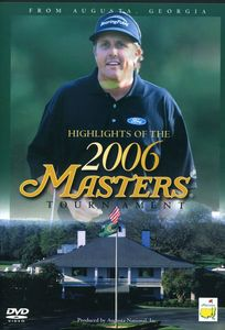 Highlights of the 2006 Masters Tournament