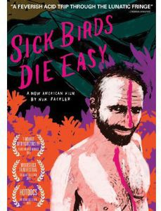 Sick Birds Die Easy