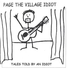 Tales Told By An Idiot