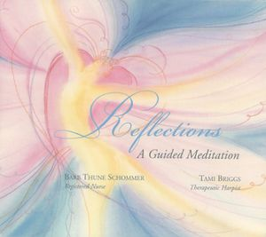 Reflections: Guided Meditation