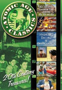 Atomic Age Classics: Volume 2: Hygiene, Dating & Delinquency