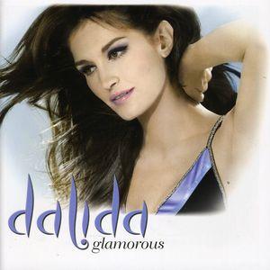 Glamourous Dalida [Import]