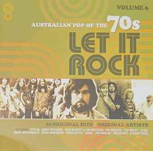 Let It Rock: Australian Pop Of The 70s Vol 6 /  Various [Import]